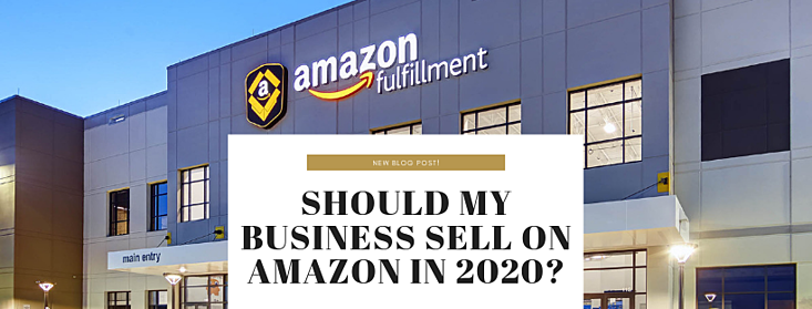 Should My Business Sell on Amazon in 2020?