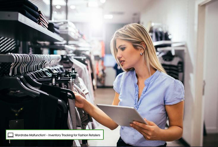 Wardrobe Malfunction! - Inventory Tracking for Fashion Retailers